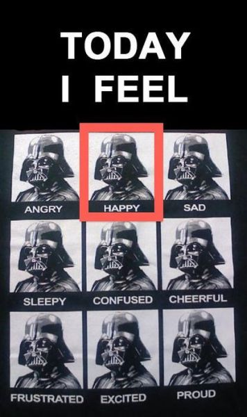 Today I Feel - Darth Vader Emotions